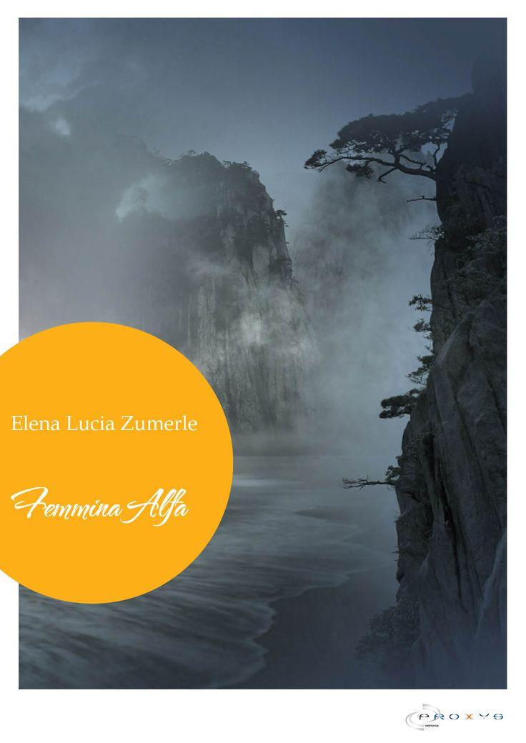 Femmina Alfa: il prequel di Angelica. La seconda storia del ciclo La Maledizione dei Jano. #ElenaLuca #FemminaAlfa #libro #fantasy