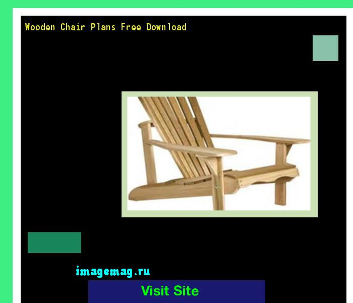 Wooden Chair Plans Free Download 174022 - The Best Image Search