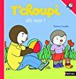 Amazon.fr - T'choupi dit non - Thierry Courtin - Livres