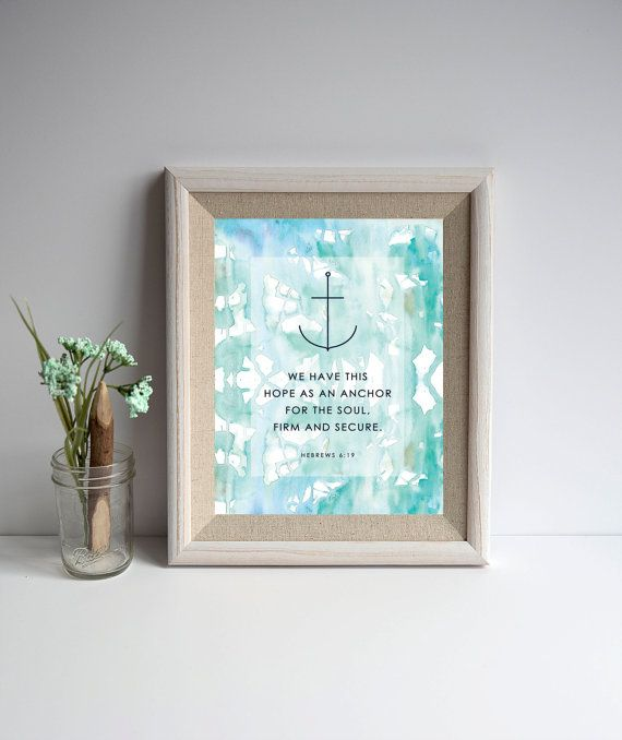 8 x 10 Hebrews 6:19 Anchor Print by ohmyinspired on Etsy