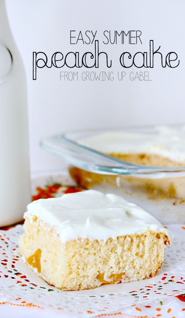 Easy Summer Peach Cake | Recipe | Peach cake, Growing up and Easy ...
