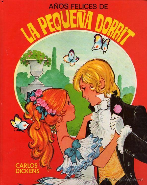 Años Felices de la Pequeña Dorrit. Charles Dickens. Toray. Dibujos Maria Pascual - Foto 1