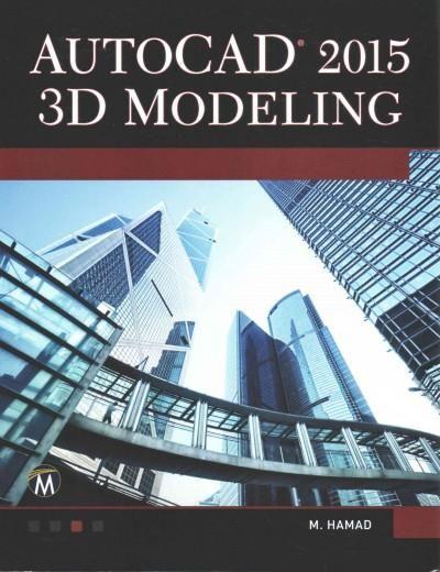 Autocad 3D Modeling 2015