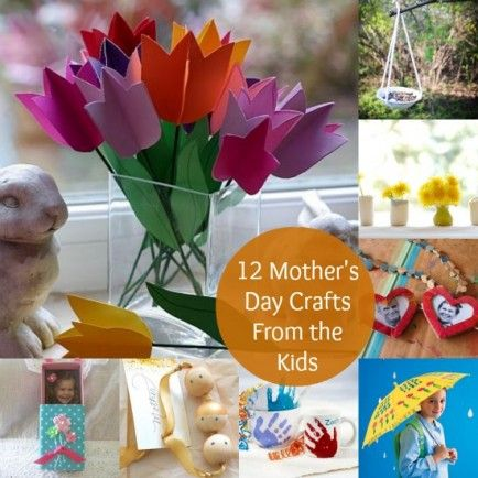 12 Mother's Day Crafts That The Kids Can Make