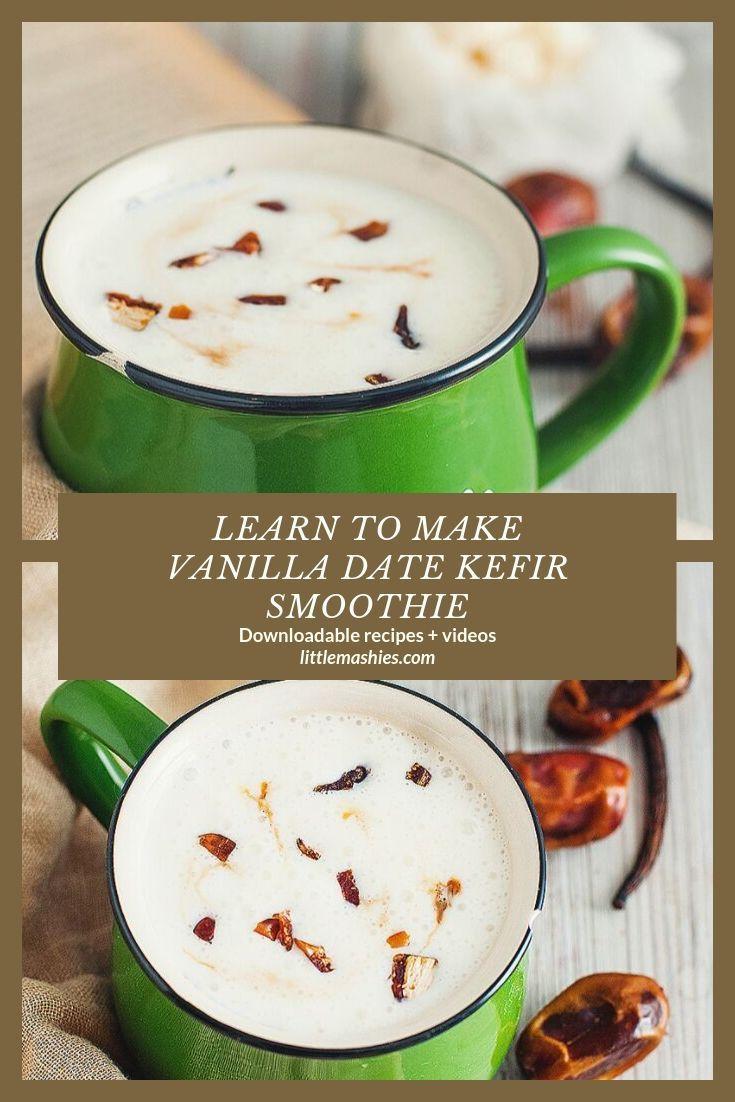 Erfahren Sie unter littlemashies.com #fermentedfoo, wie man Vanille-Dattel-Kefir-Smoothie macht …   – @FOOD Recipe