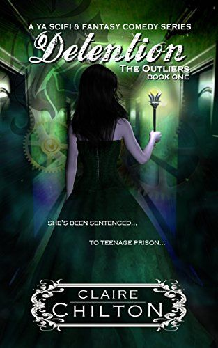 Detention: A Fantasy Comedy Series (The Outliers Book 1) by Claire Chilton http://www.amazon.com/dp/B00JLVDNJE/ref=cm_sw_r_pi_dp_.HA-vb1QVXGT6