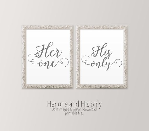 Her one. His only. I love this romantic, yet simple and understated, printable set in gray. The font is playful yet dreamy and full of love.