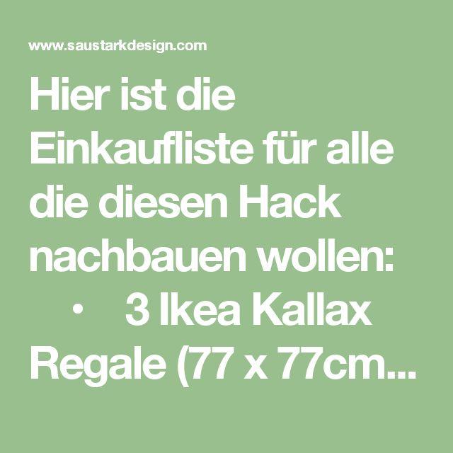 Hier ist die Einkaufliste für alle die diesen Hack nachbauen wollen:   • 3 Ikea Kallax Regale (77 x 77cm)  • 7 Möbelfüße eurer Wahl  • Eine Spanplatte 116 x 79cm  • Eine Massivholzplatte 100 X 140cm, 18mm dick (Karan hat sich für unbehandeltes Buchenholz entschieden)  • 10 L-Winkel  • Ca. 50 Holzschrauben  • Wachsbeize  • Sandpapier  • 2 Kallax Einsätze mit zwei Schubladen (optional)  • Karen empfiehlt außerdem einen starken…