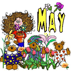 May things...let's see...school is out (yea for the students, but, MORE IMPORTANT, yea for the teachers!), graduation from high school, graduation from college, May Day, vacations, Mothers' Day, Memorial Day, swimming pools open, more to follow