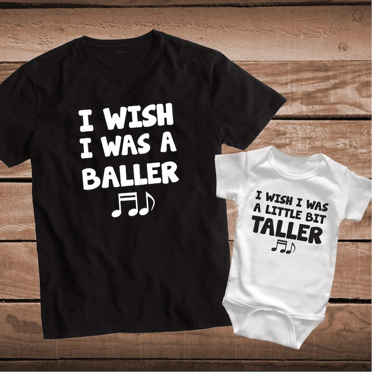 I Wish I Was a Baller I Wish I Was a Bit Taller Matching Clever Song Lyric Shirts _ Father and Son Tees _ Father and Child Tee _ PrimeDecals