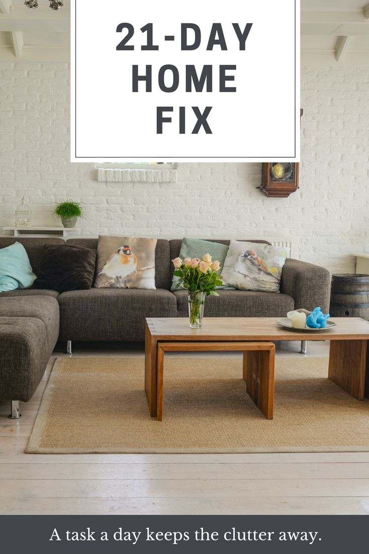 21-Day Home Fix - Live by the Sunshine Does you home need an organizational overhaul or just a nice spruce up? Check out these quick tips here! Use these 21 quick tasks to feel more organized in your home. A task a day keeps the clutter away. Don't get overwhelmed get organized.