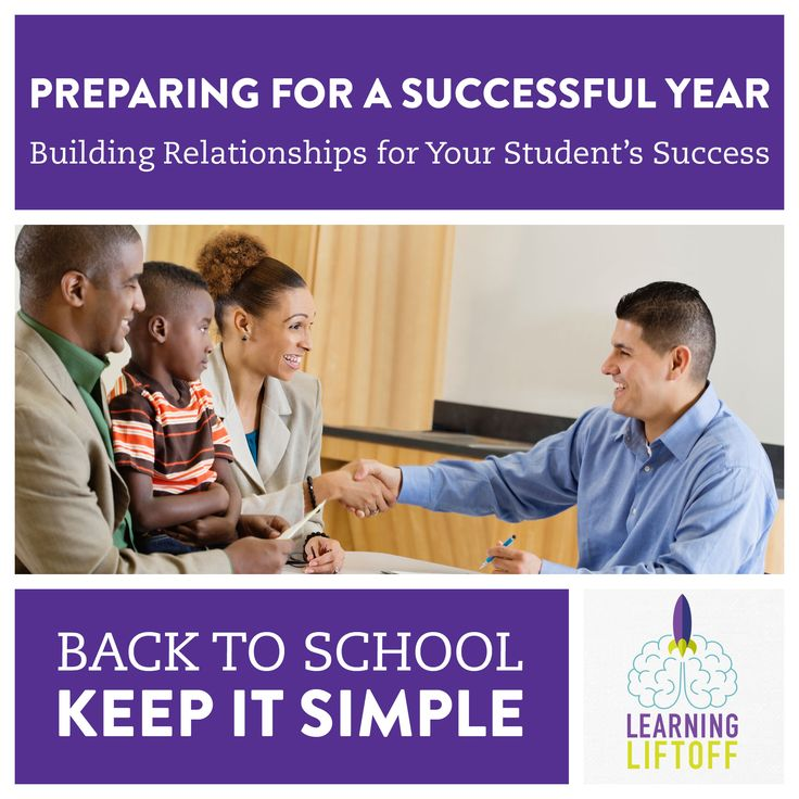 Back To School: Building Relationships For Your Student's