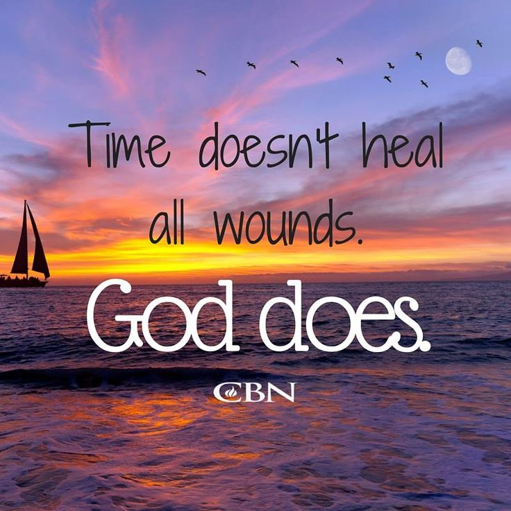 Time Does Not Heal All Wounds Quote