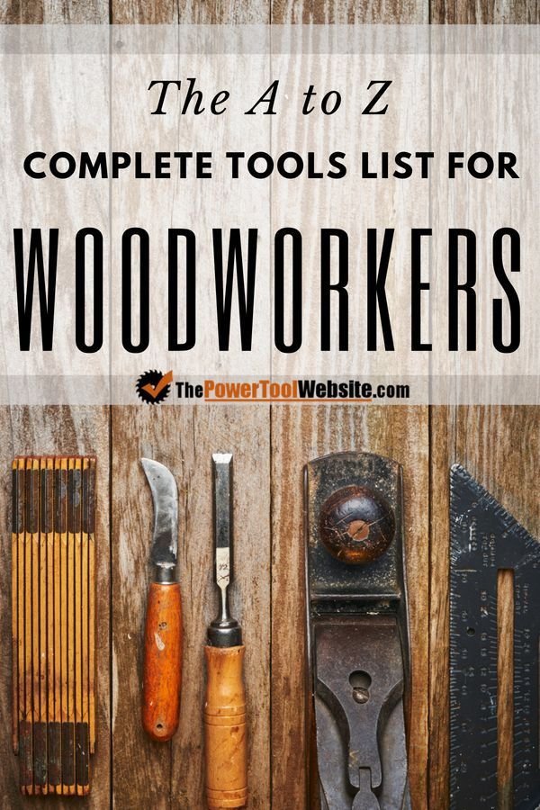 My Woodworking Tools List For 2019