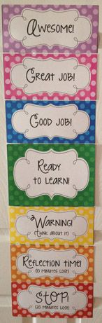 A behavior chart that focuses on positive and negative behaviors! All student behavior clips start everyday at Ready To Learn! When students are caught being good, or doing what they are supposed to have them move their behavior clip up to Good Job! Great Job! or Awesome! When students are not making such good choices have them move their behavior clip down to Warning! (think about it), Reflection Time! (10 minutes lost), or Stop! (20 minutes lost).