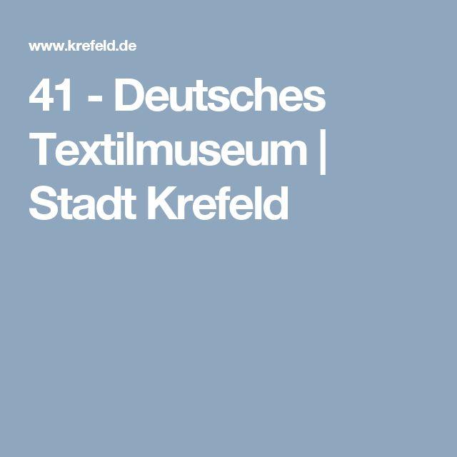 41 - Deutsches Textilmuseum | Stadt Krefeld