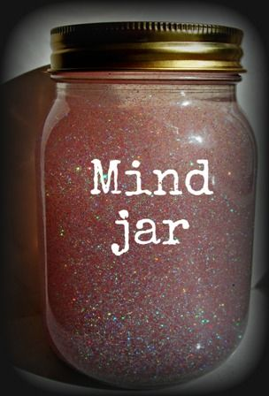 shake the jar and watch the glitter swirl, like our emotions.  Let it rest and watch how the glitter settles in its own time, just like our emotions