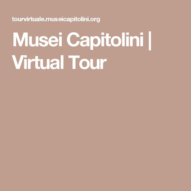 Musei Capitolini | Virtual Tour