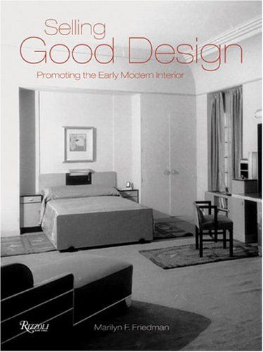 Book : Selling Good Design - Promoting the Early Modern Interior