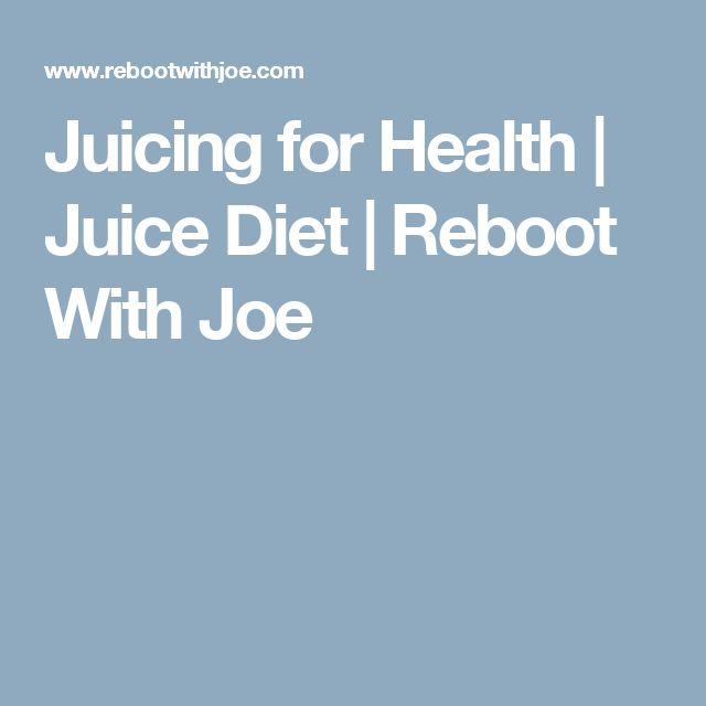 Juicing for Health | Juice Diet | Reboot With Joe