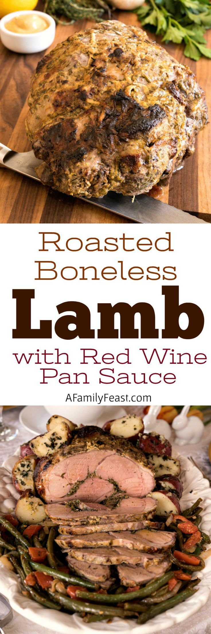 Boneless Roasted Lamb with Red Wine Pan Sauce - A classic Easter main dish. Boneless leg of lamb stuffed with herbs and lemon.