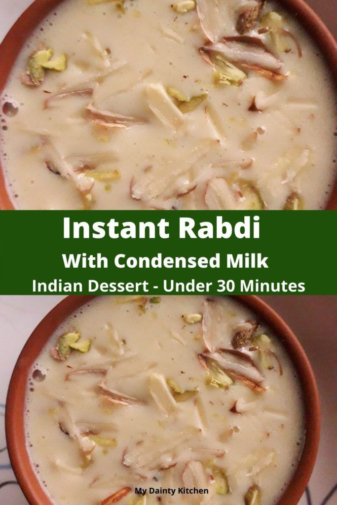 Instant Rabdi Recipe Rabri With Condensed Milk My Dainty Kitchen Recipe Rabdi Recipe Rabri Recipe Indian Dessert Recipes