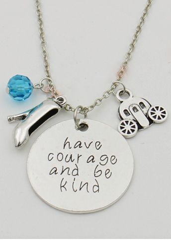 Cinderella+Have+Courage+and+Be+Kind+Necklace