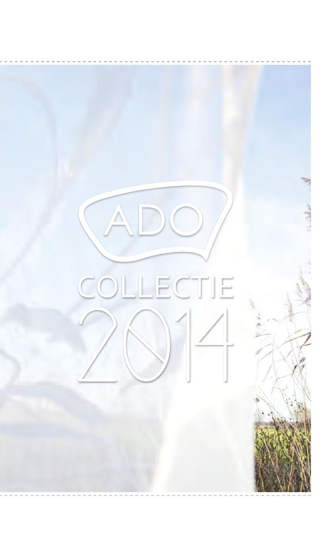 Ado collectie 2014 www.onlinegordijnenshop.nl www.onlinegordijnenshop.be