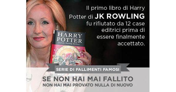 """Il primo libro di Harry Potter di JK ROWLING fu rifiutato da 12 case editrici prima di essere finalmente accettato. Non cambierai il momento in cui sei nato, dove sei nato, come sei nato o da chi sei nato. In realtà, non cambierai nemmeno un bisbiglio che ha avuto lugo negli """"ieri"""" della tua vita. Il """"domani"""" è un'altra questione. Indipendentemente dal passato, il tuo domani è una tabula rasa.  ACCETTA LA MIA SFIDA  #sfida #viviiltuosogno"""