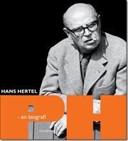 PH - en biografi af Hans Hertel, ISBN 9788702130591