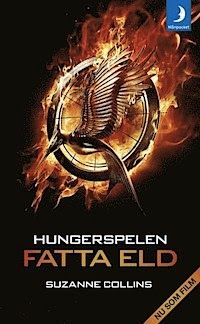 GOSSIP OVER THE WORLD: Bok Tipset ! Hungerspelen Fatta Eld