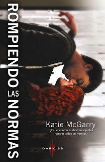 Infinite words: Rompiendo las normas by Katie Mcgarry