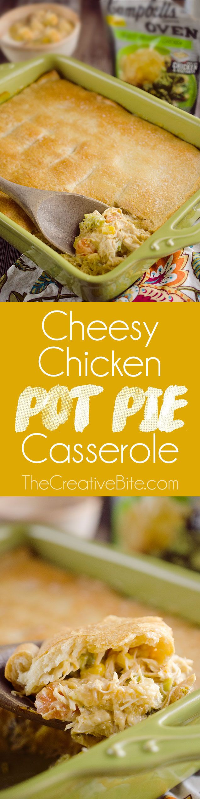 Cheesy Chicken Pot Pie Casserole is a quick and easy 20 minute weeknight dinner idea with only 5 ingredients! Creamy chicken and vegetables with Campbell's Cheesy Broccoli Chicken Oven Sauce are topped with a flaky crescent crust for a delicious recipe the whole family will love! #Chicken #PotPie #Ad #EasyDinner