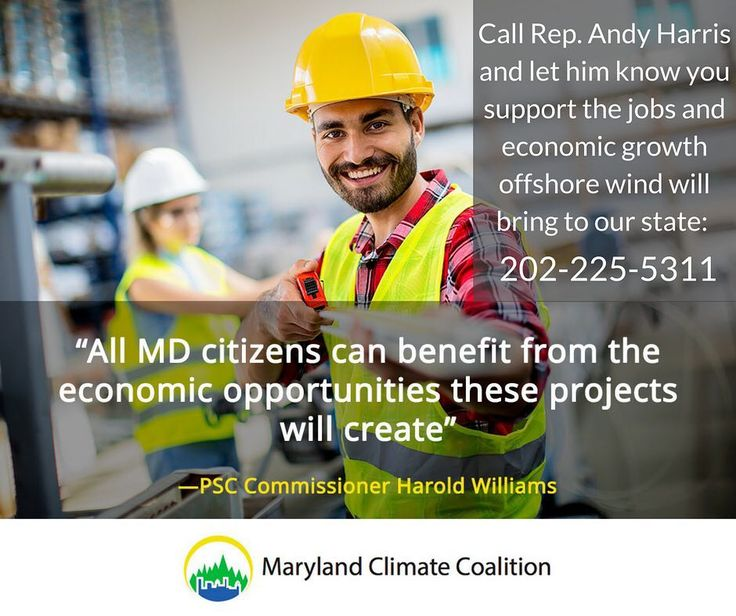 Congressman Andy Harris just passed an amendment through the House Appropriations Committee that threatens to derail bringing offshore wind -- and thousands of good jobs -- to Maryland. Please call his office to let him know you support clean energy from offshore wind and the economic growth it will bring:202-225-5311
