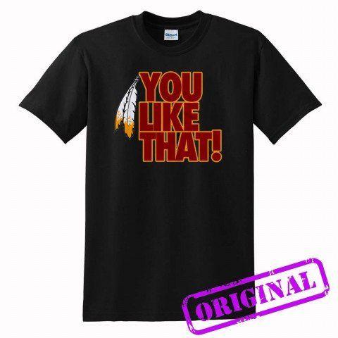 You+Like+That+new+for+shirt+black,+tshirt+black+unisex+adult