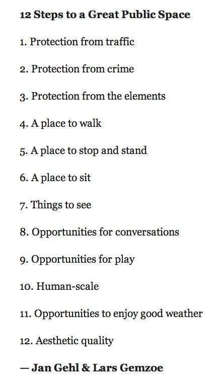 12 steps to a Great Public Space by Jan Gehl & Lars Gemzoe. Click image to tweet and visit the slowottawa.ca boards >> https://www.pinterest.com/slowottawa/