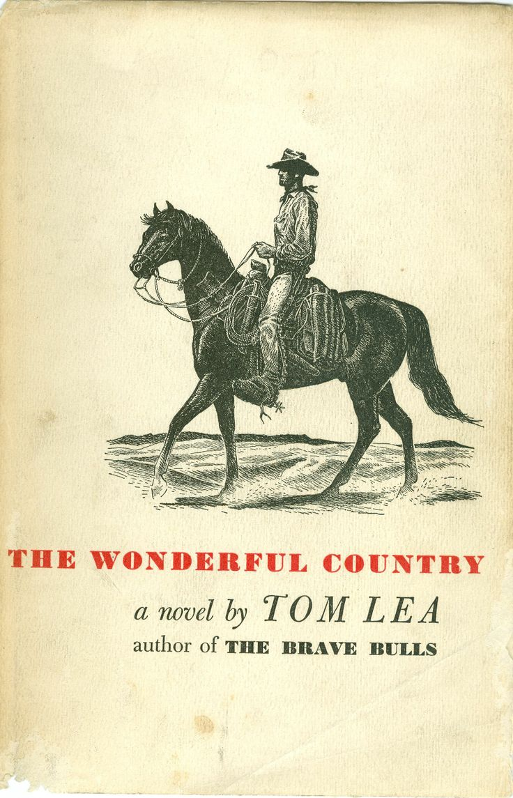 The Wonderful Country  Tom Lea