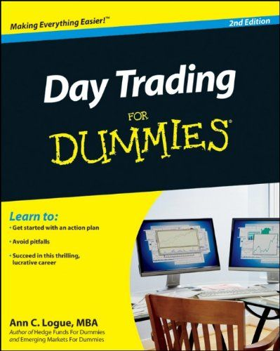 Day Trading For Dummies by Ann C. Logue MBA,http://www.amazon.com/dp/047094272X/ref=cm_sw_r_pi_dp_p3GRsb1XVEXSEPWB