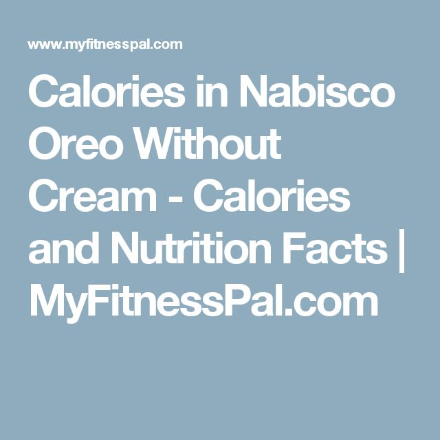 Calories in Nabisco Oreo Without Cream - Calories and Nutrition Facts | MyFitnessPal.com