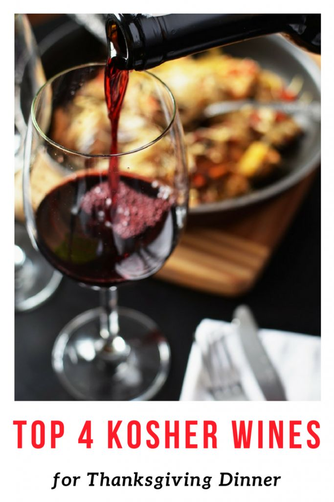 Good Life Detroit | Top 4 Kosher Wine Picks for Thanksgiving Dinner | http://goodlifedetroit.com  #kosher #kosherfood #kosherwine #food #wine