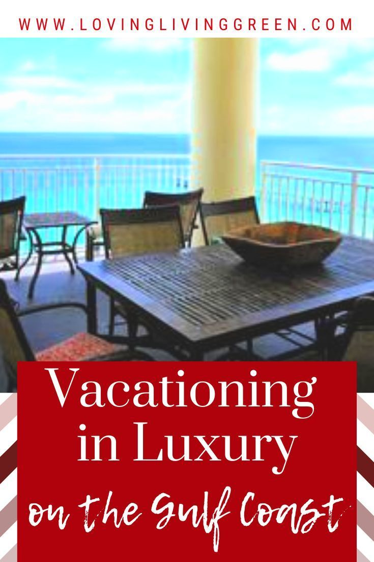 Vactioning In Luxury On The Gulf Coast In 2020 Gulf Coast Vacations Florida Gulf Beaches Gulf Coast