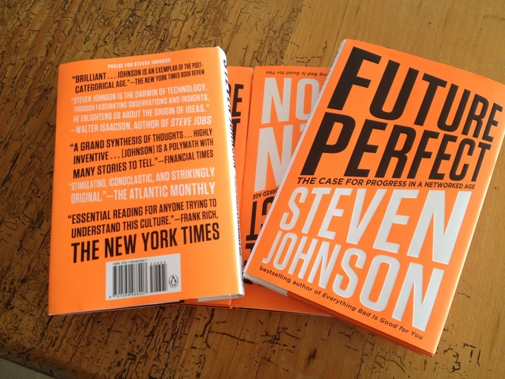 FUTURE PERFECT by Steven Johnson - available 9/18
