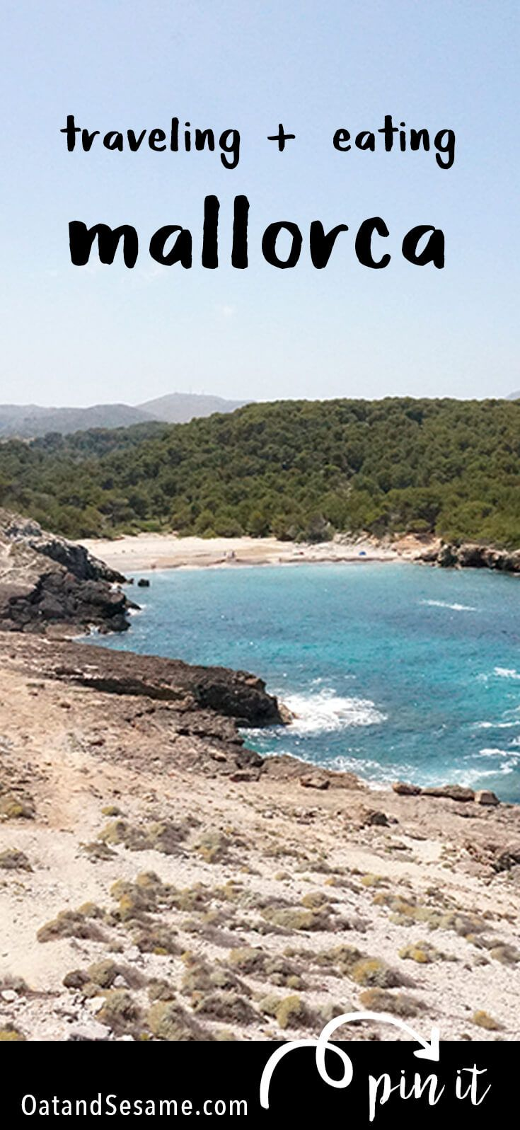 Beaches, Shopping, Art, Nature - the island of Mallorca has it all. Centralized around the main city of Palma, a quick hop in a rental car will have you hiking in dry, rocky mountains with cliffs overlooking the sea and making your way to hidden unspoiled beaches. | #TRAVEL | #SPAIN | #MALLORCA | OatandSesame.com