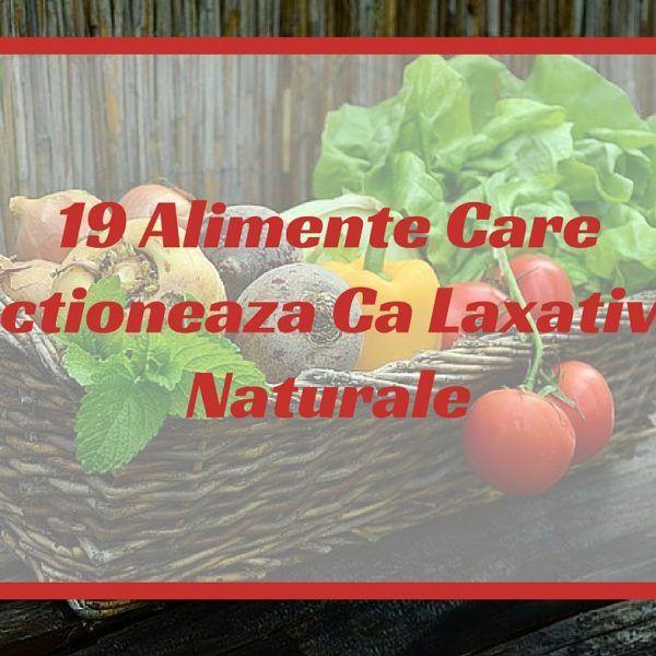 19 Alimente Care Actioneaza Ca Laxative Naturale
