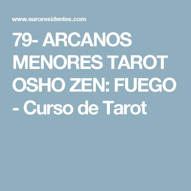 79- ARCANOS MENORES TAROT OSHO ZEN: FUEGO - Curso de Tarot