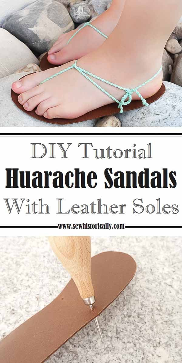 DIY Huarache Sandals With Leather Soles Tutorial | Diy