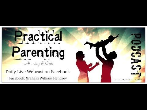 PRACTICAL PARENTING - 023 - Live Facebook Show & Podcast - YouTube