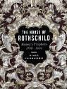 The House of Rothschild: The Money's Prophets