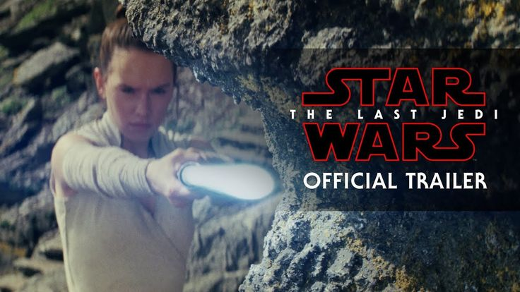STAR WARS: THE LAST JEDI | Official Trailer | In theaters December 15, 2017