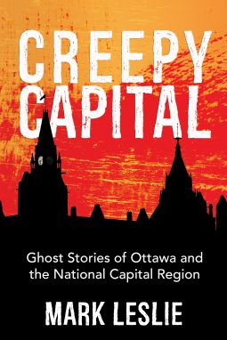 Creepy Capital | Mark Leslie | 9781459733459 | NetGalley